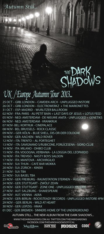 DARK SHADOWS AUTUMN TOUR EU/UK 2013